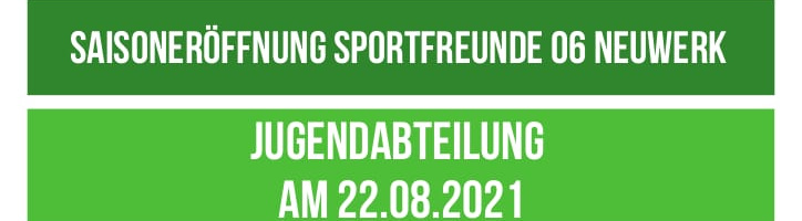 Saisoneröffnung der Jugendabteilung am 22.08.2021